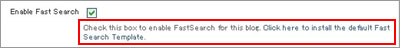 Click here to install the default Fast Search Template.